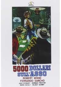5000 Dollari Sull'Asso