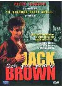 Quel Gran Genio Di Jack Brown