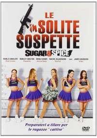 Insolite Sospette (Le) - Sugar & Spice
