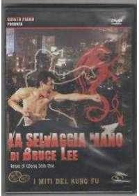 La Selvaggia Mano Di Bruce Lee