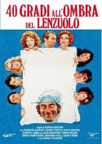 40 Gradi All'Ombra Del Lenzuolo