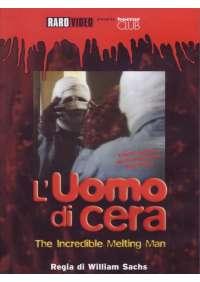 Uomo Di Cera (L') - The Incredible Melting Man