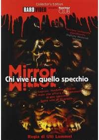 Mirror - Chi Vive In Quello Specchio