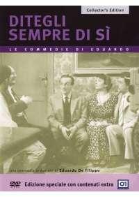 Ditegli Sempre Di Si' (Collector's Edition)