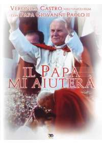 Il Papa Mi Aiutera'
