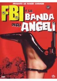Fbi E La Banda Degli Angeli