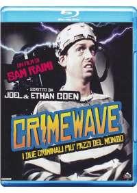 Crimewave - I Due Criminali Piu' Pazzi Del Mondo