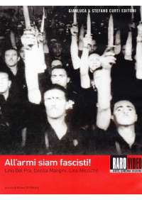 All'Armi Siam Fascisti