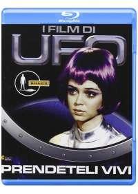 Ufo - Prendeteli Vivi