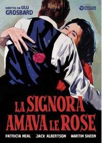 La Signora Amava Le Rose