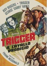 Trigger - Il Cavallo Prodigio