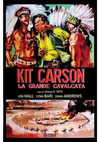 Kit Carson La Grande Cavalcata