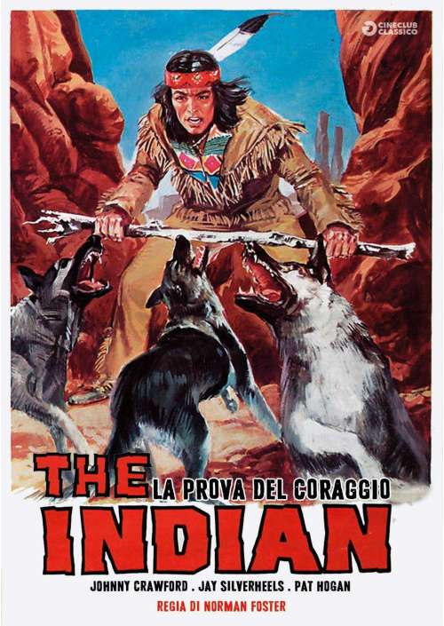 Indian (The) - La Prova Del Coraggio