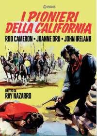I Pionieri Della California