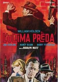 Ultima Preda (L') (Restaurato In Hd)