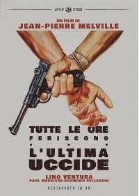 Tutte Le Ore Feriscono, L'Ultima Uccide (Restaurato In Hd)