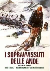 Sopravvissuti Delle Ande (I) (Versione Cinematografica Italiana+Integrale Originale Spagnola)