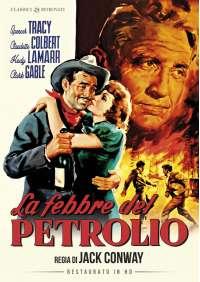 Febbre Del Petrolio (La) (Restaurato In Hd)