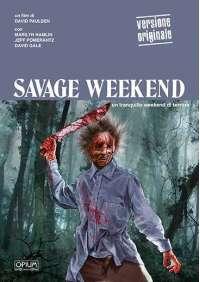 Savage Weekend (Opium Visions) (Lingua Originale)