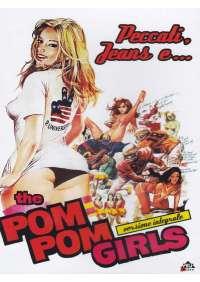 Pom Pom Girls (The) - Peccati, Jeans E...