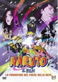 Naruto - Il Film - La Primavera Nel Paese Della Neve