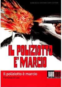 Il Poliziotto E' Marcio