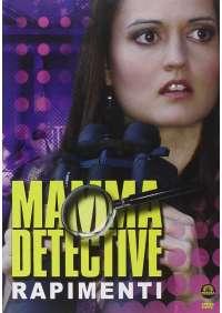 Mamma Detective - Rapimenti