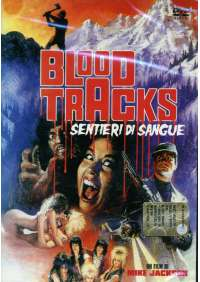 Blood Tracks - Sentieri Di Sangue
