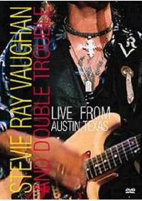 Stevie Ray Vaughan - Live From Austin Texas