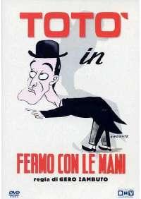 Toto' - Fermo Con Le Mani