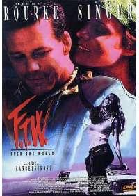 F.T.W. - Fuck The World