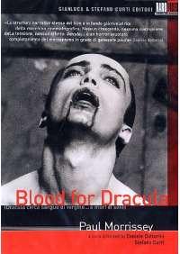 Blood For Dracula - Dracula Cerca Sangue Di Vergine...E Morì Di Sete