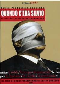 Quando C'Era Silvio