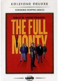 Full Monty - Squattrinati Organizzati (Deluxe Edition) (2 Dvd)