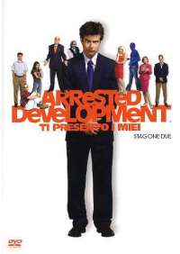 Arrested Development - Ti Presento I Miei - Stagione 02 (3 Dvd)