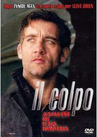 Colpo (Il) - Analisi Di Una Rapina