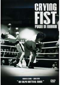 Crying Fist - Pugni Di Rabbia