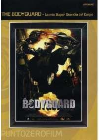 Bodyguard (The) - La Mia Super Guardia Del Corpo