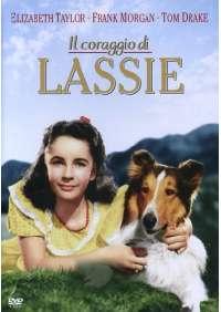 Lassie - Il Coraggio Di Lassie