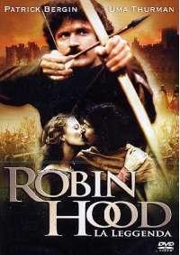 Robin Hood - La Leggenda