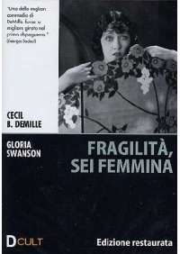 Fragilita', Sei Femmina