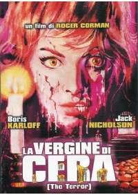 Vergine Di Cera (La) - The Terror