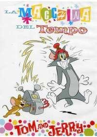 Tom & Jerry - La Macchina Del Tempo