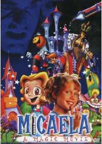 Micaela - A Magic Movie