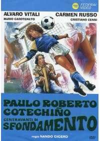 Paulo Roberto Cotechino Centravanti Di Sfondamento