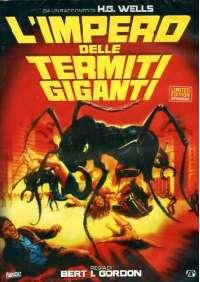 Impero Delle Termiti Giganti (L') (Ed. Limitata E Numerata)