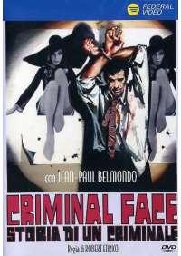 Storia Di Un Criminale - Criminal Face