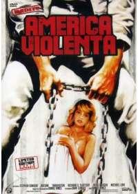 America Violenta (Ed. Limitata E Numerata)