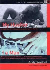My Hustler / I A Man (2 Dvd+Libro)
